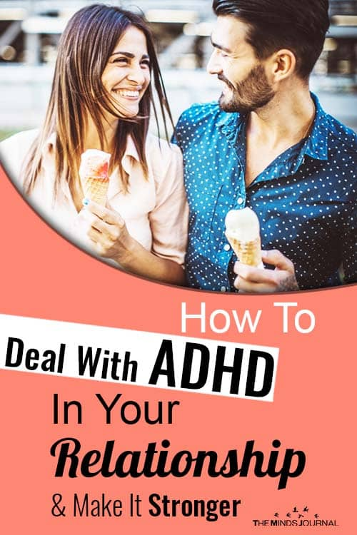 How To Deal With ADHD In Your Relationship And Make It Stronger