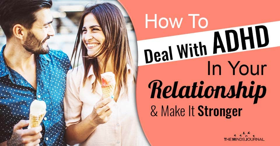 Deal adhd In Relationship Make Stronger