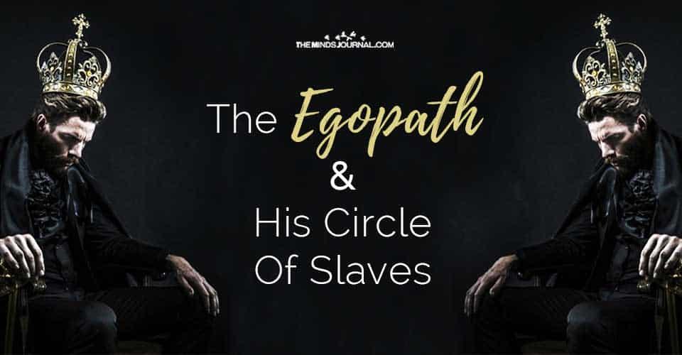 Egopath His Circle Of Slaves