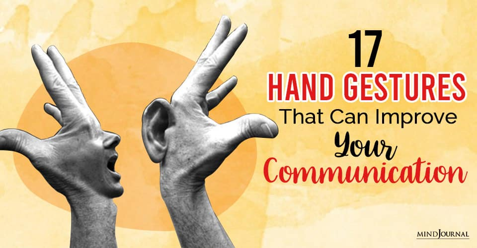 Hand Gestures That Can Improve Your Communication