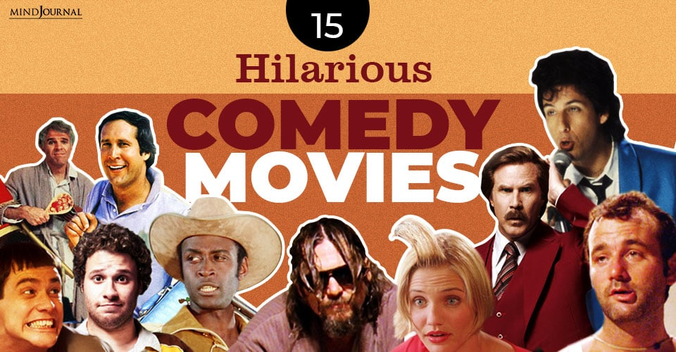 Hilarious Comedy Movies Watch When Want Laugh Loud