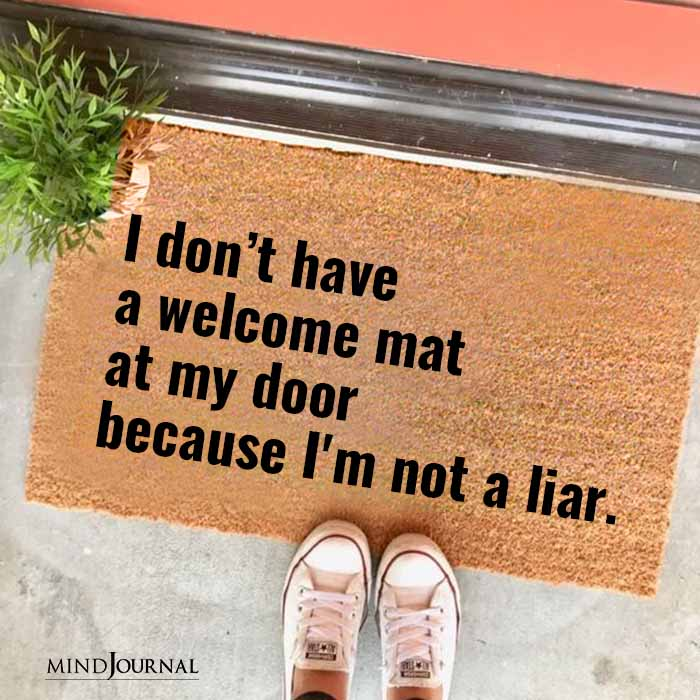 I dont have a welcome mat