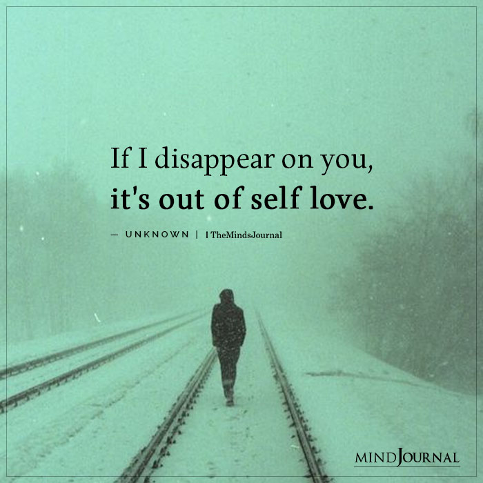 If I disappear on you