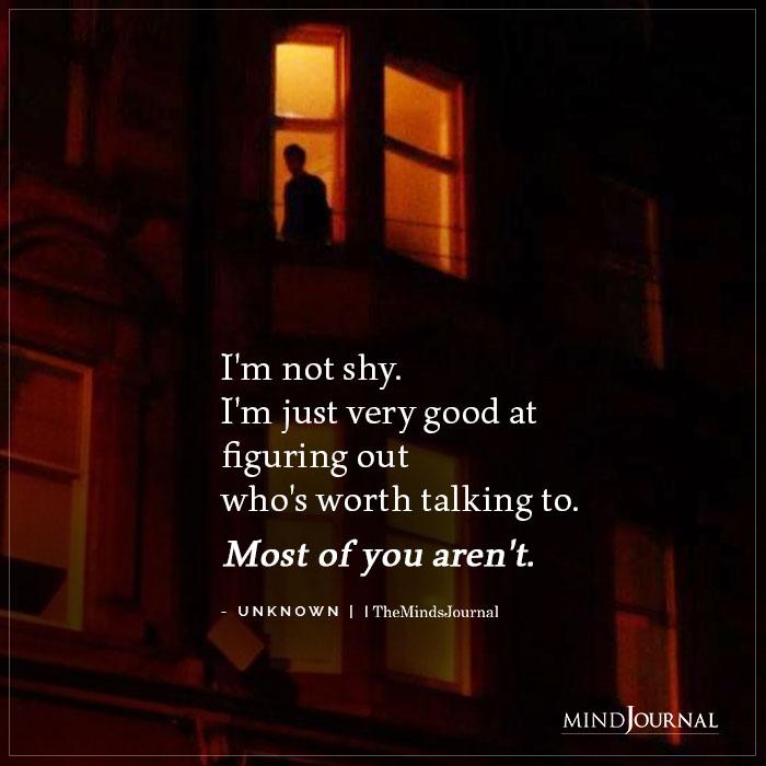 Im not shy
