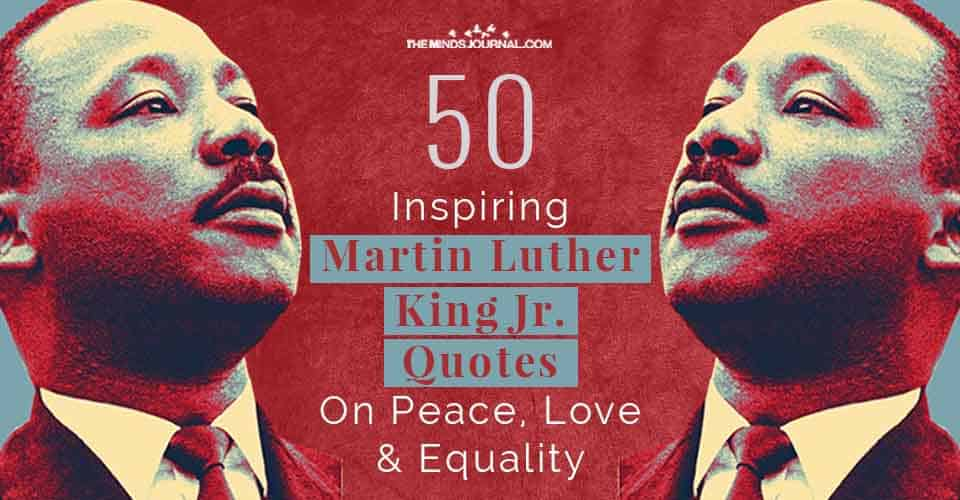 Inspiring Martin Luther King Jr Quotes