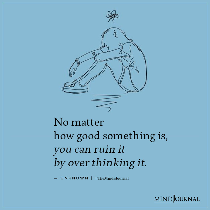 No matter how good something is