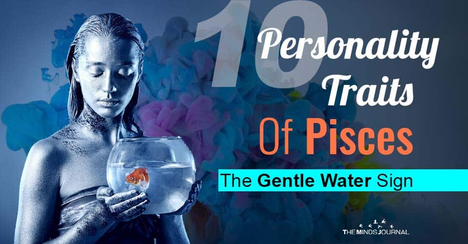 Personality Traits Of Pisces Water Sign