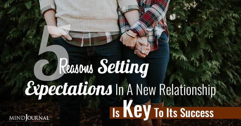 Reasons Setting Expectations In New Relationship