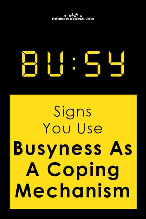 Signs Use Busyness Coping Mechanism Pin