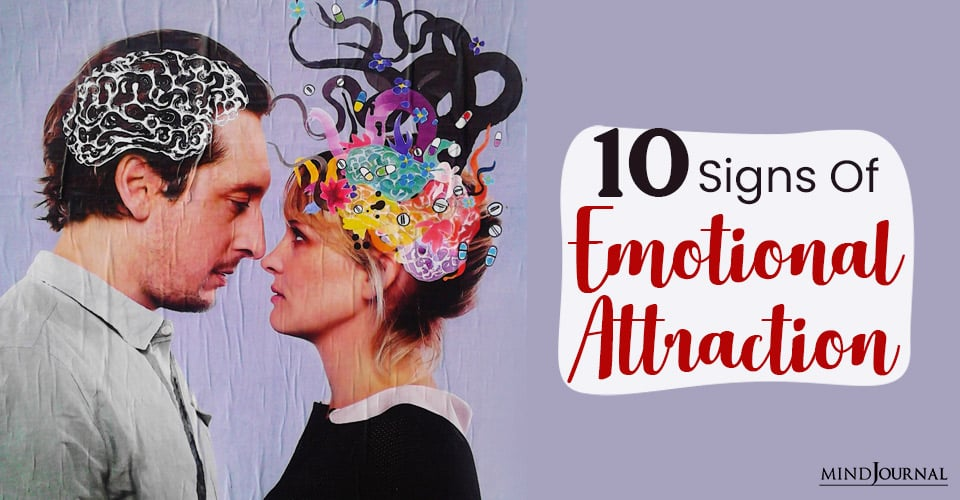 Signs You Are Emotionally Attracted to Someone