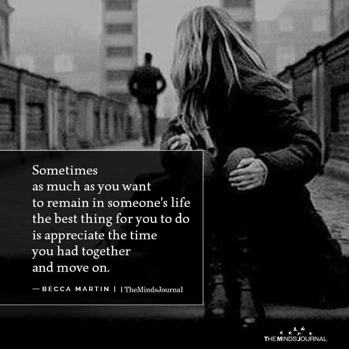 Sometimes as much as you want to remain
