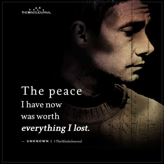 The peace I have now was worth everything