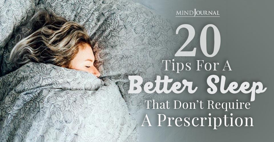 Tips Better Sleep Require Prescription