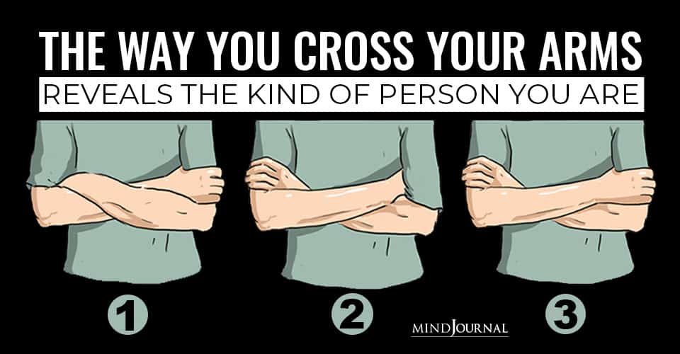 Way Cross Arms Reveals Kind Of Person You Are
