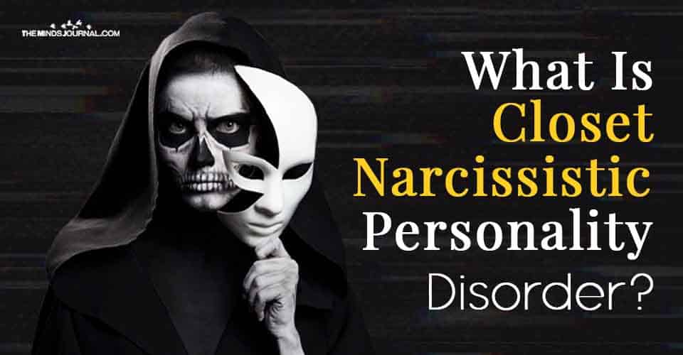 What Is Closet Narcissistic Personality Disorder