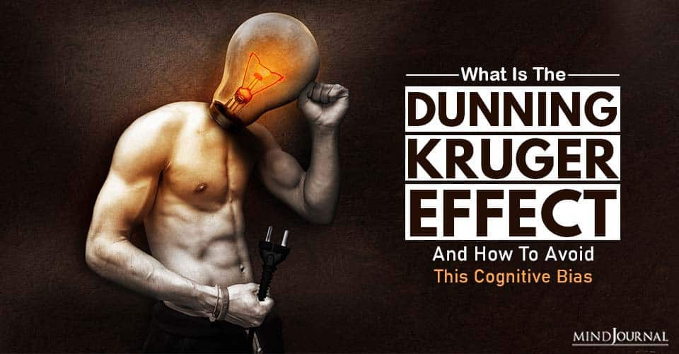 What Is The Dunning-Kruger Effect (And How To Avoid This Cognitive Bias)