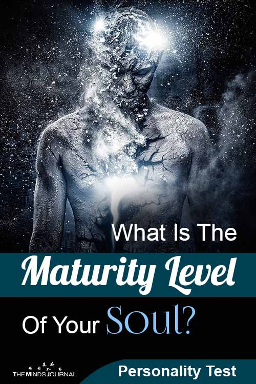 What Is The Maturity Level Of Your Soul? Personality Test
