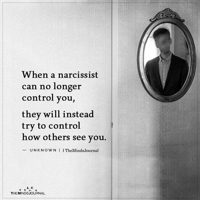 When a narcissist can no longer control you