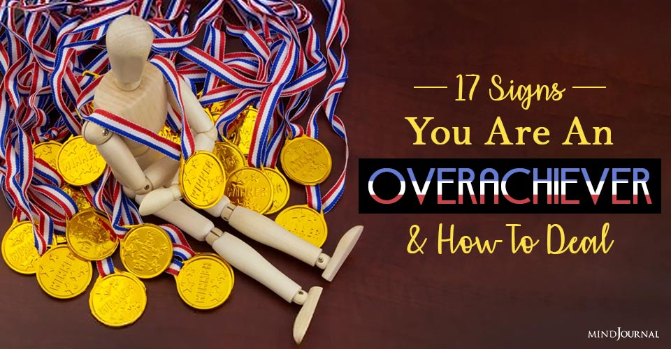 You Are An Overachiever