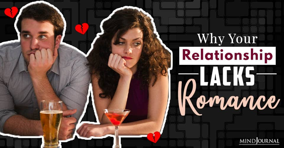 reasons why your relationship lacks romance