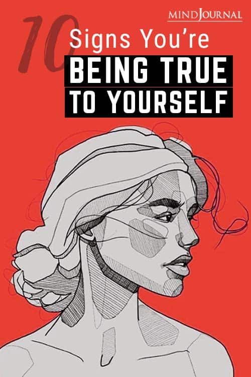Signs You Are Being True To Yourself Pin