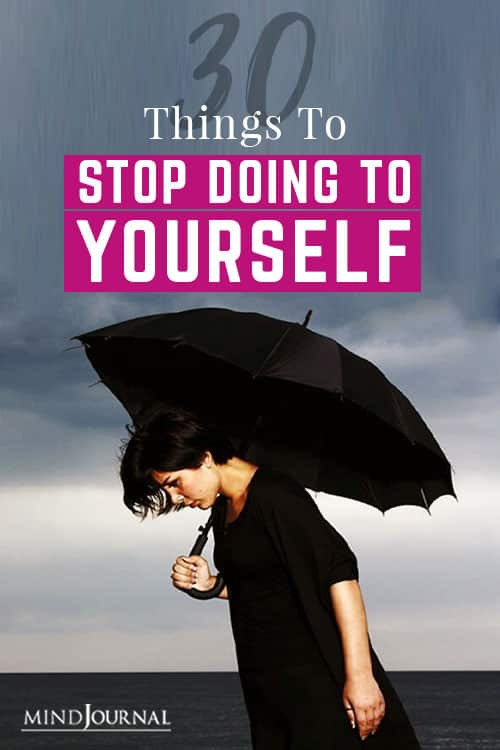 30 Things to Stop Doing to Yourself Pin