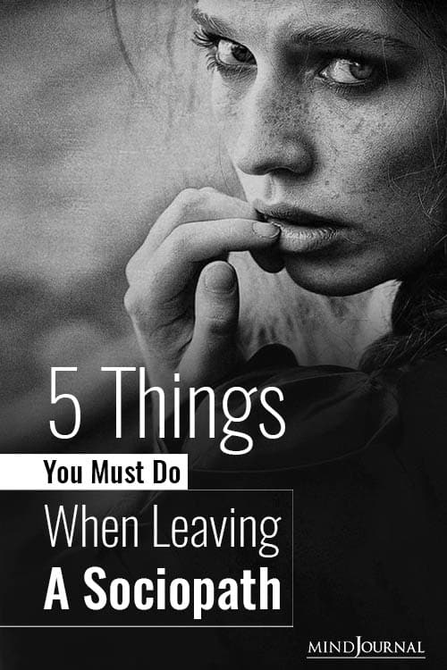 Things You Must Do When Leaving A Sociopath Pin