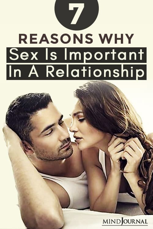 7 Reasons Why Sex Is Important In A Relationship Pin