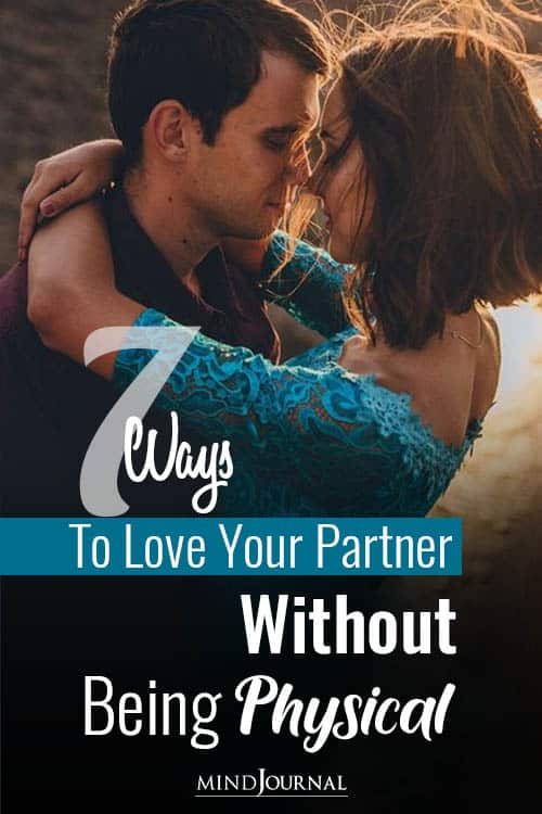 Ways Make Love To Your Partner Without Being Physical Pin