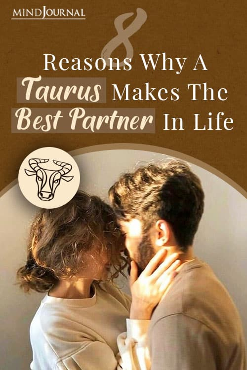 Reasons Why A Taurus Makes The Best Partner In Life Pin