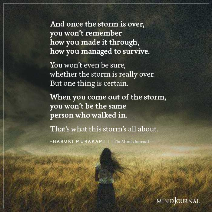 once the storm is over you won't remember