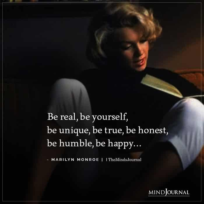Be real be yourself be unique