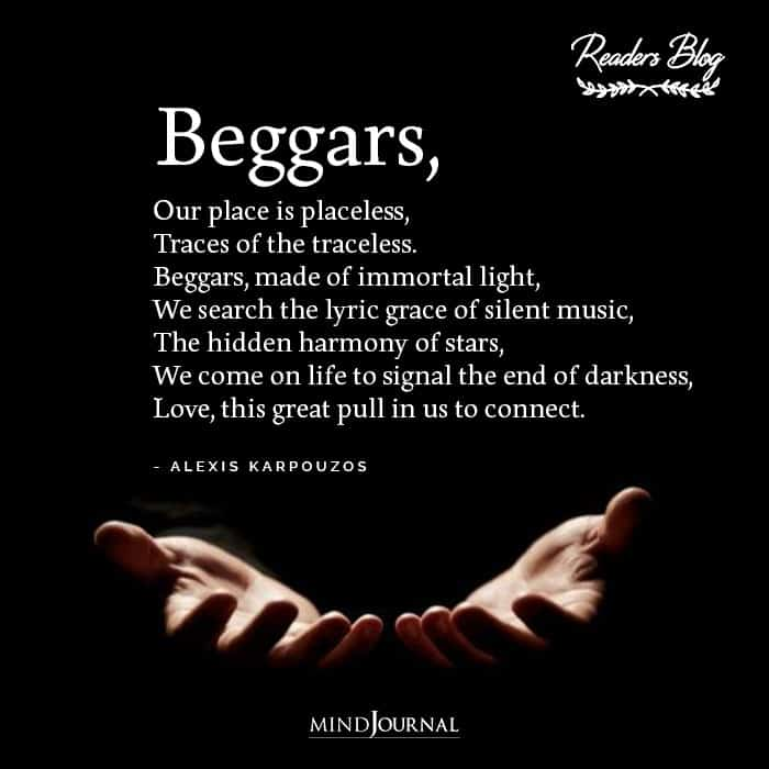 Beggars Our place is placeless