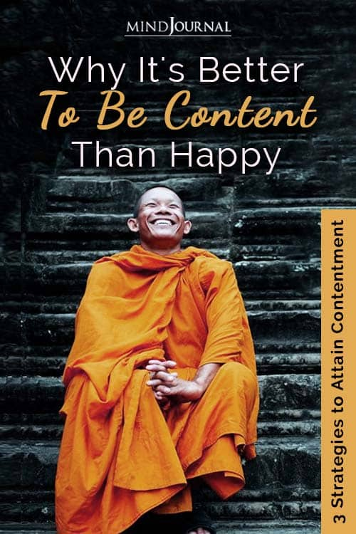 Better To Be Content Than Happy Pin