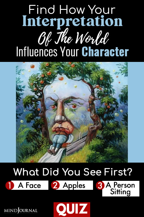 What Did You See First? How Your Interpretation Of The World Influences Your Character: QUIZ