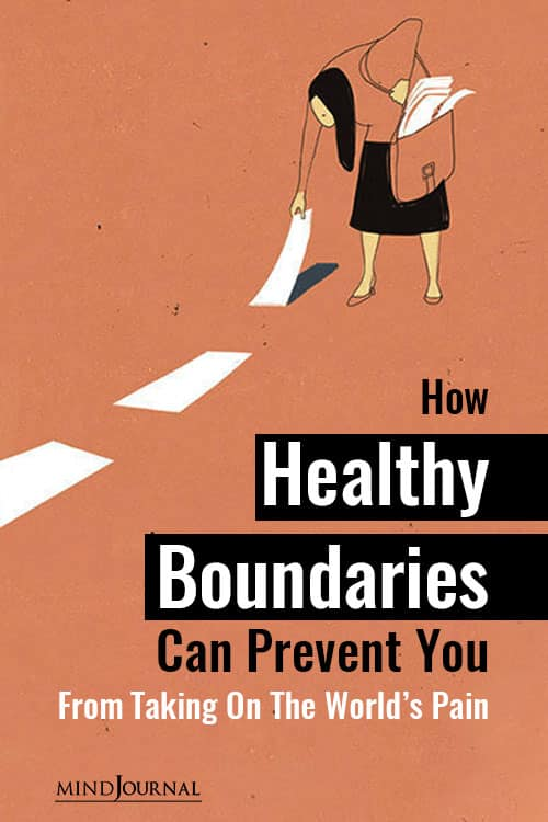 Healthy Boundaries Prevent Taking Worlds Pain pin