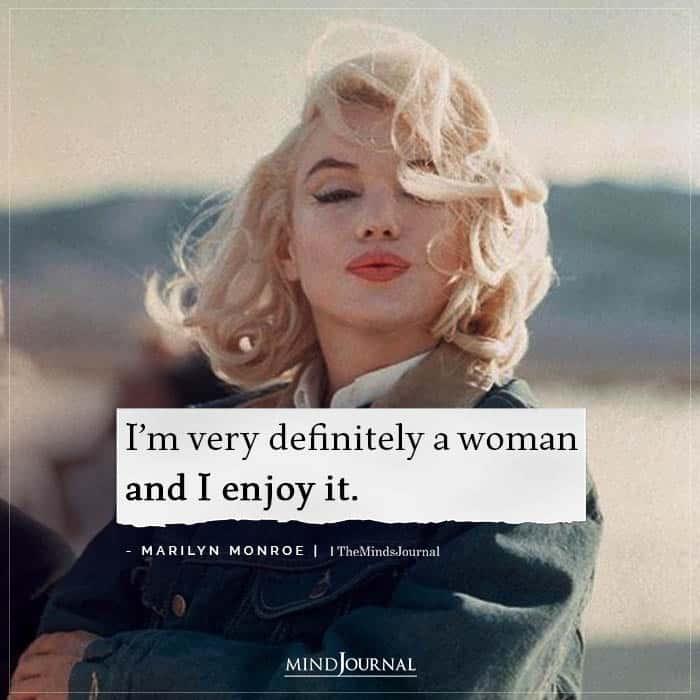 Im definitely a woman