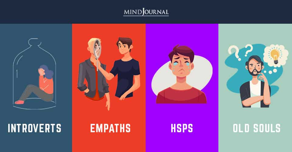 Introverts Empaths HSPs Old Souls