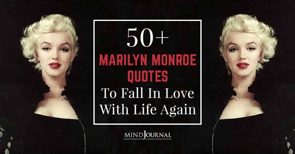 Marilyn Monroe Quotes Fall In Love With Life