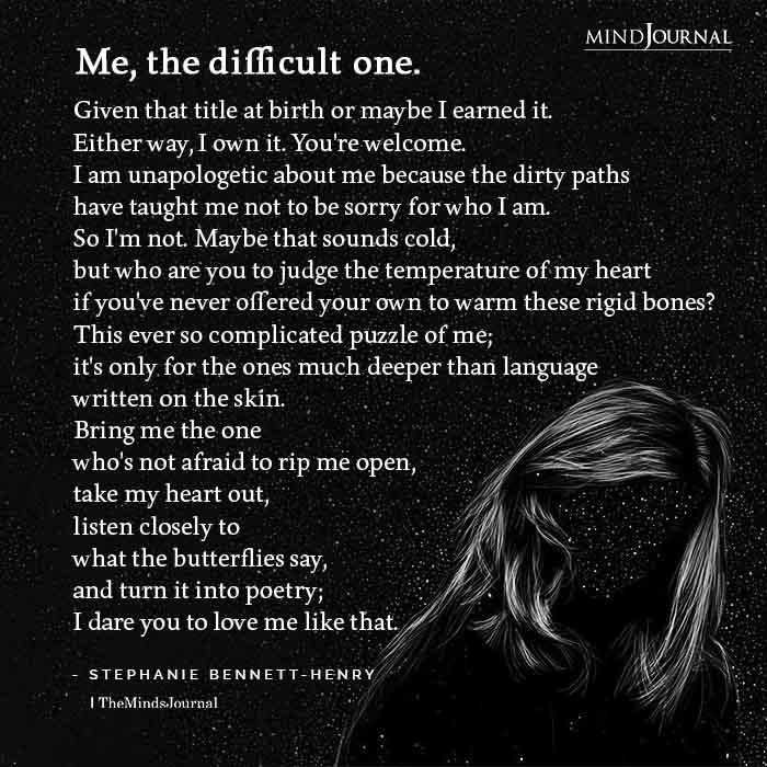 Me the difficult one