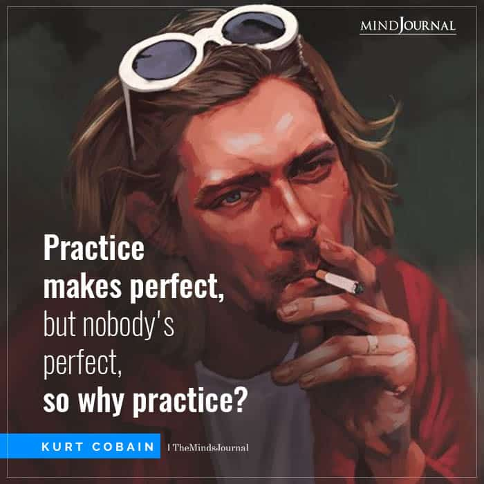 Practice makes perfect but nobody perfect