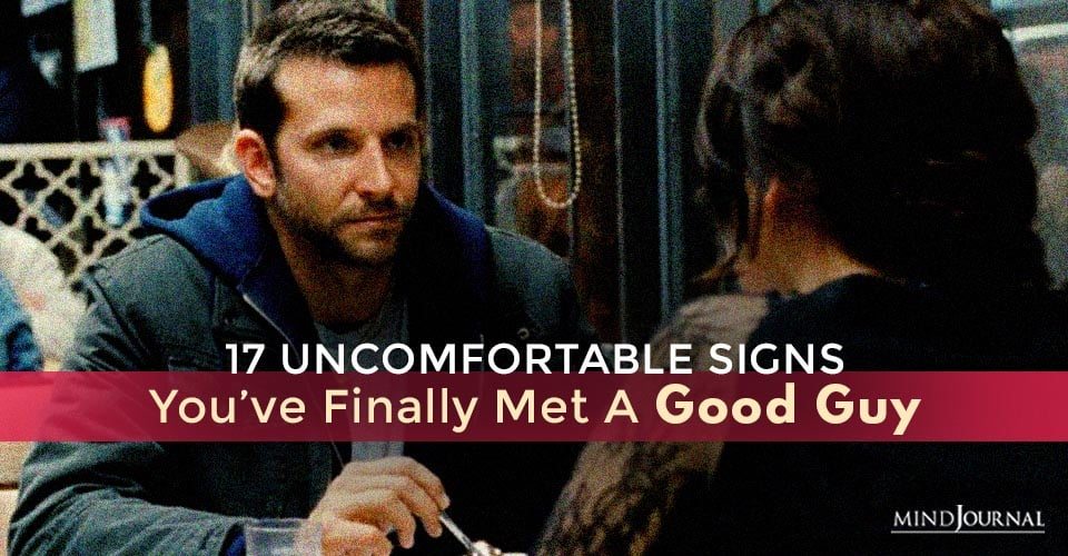 Signs Youve Finally Met Good Guy