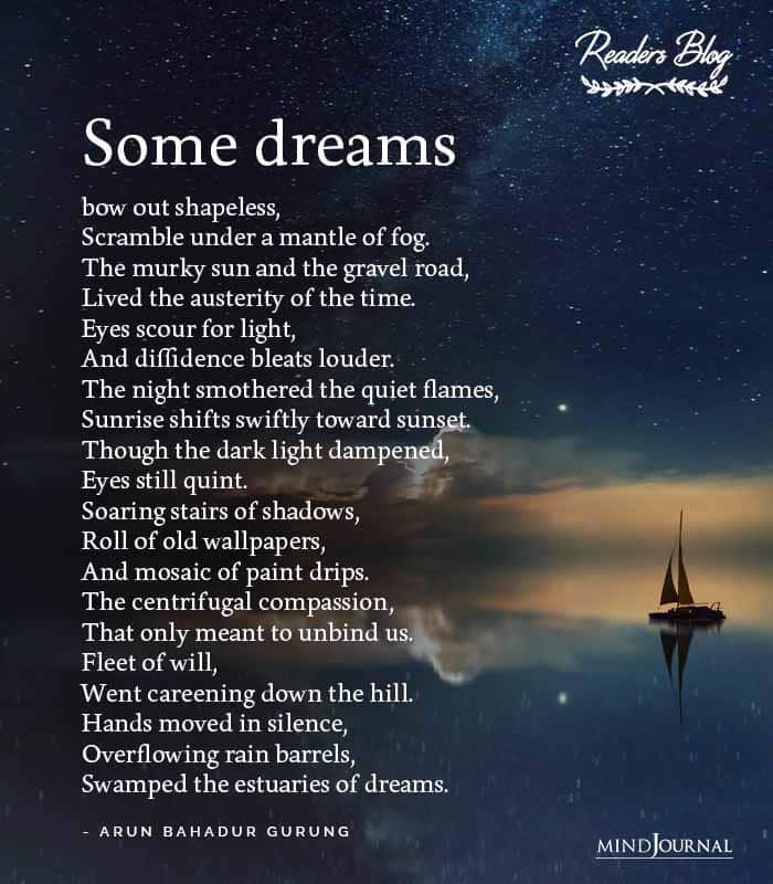 Some dreams bow out shapeless