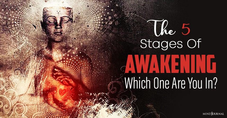 Stages of Awakening