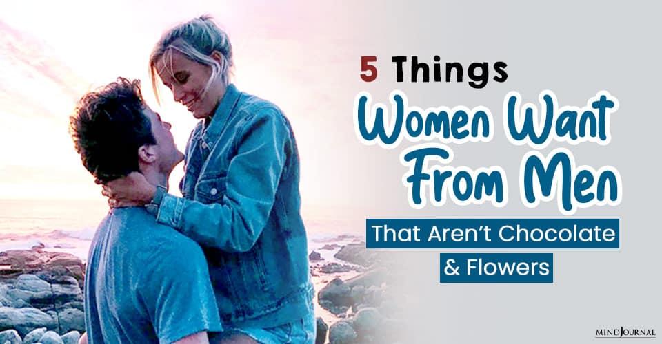 Things Women Want From Men