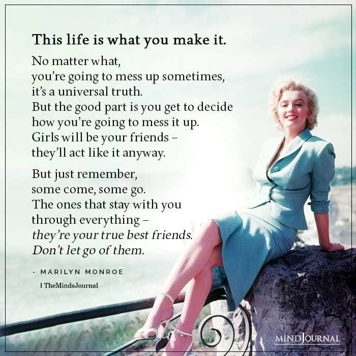 life what you make it
