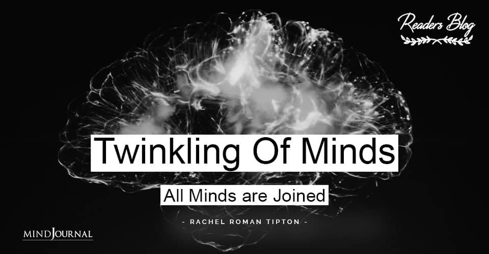 Twinkling Of Minds All Minds are Joined