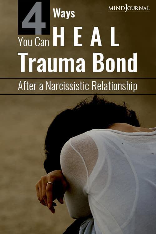 Ways Heal Trauma Bond After Narcissistic Relationship pin
