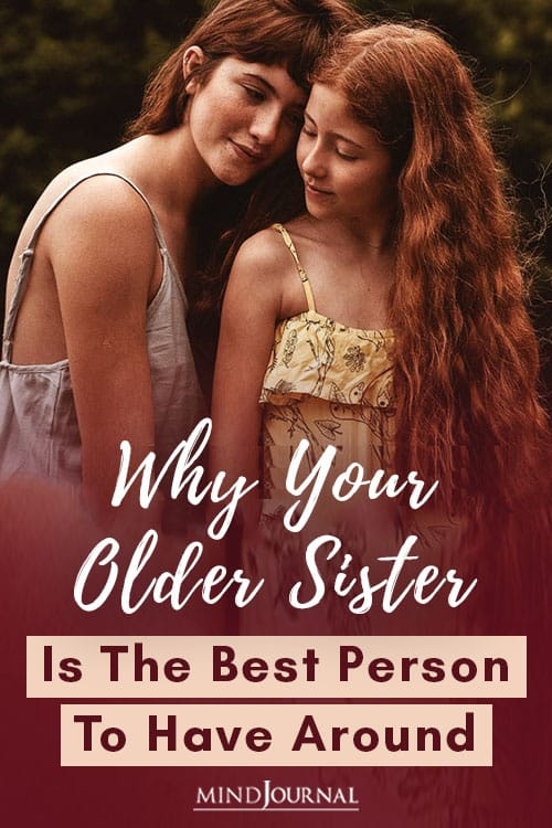 Why Your Older Sister Is The Best Person To Have Around Pin