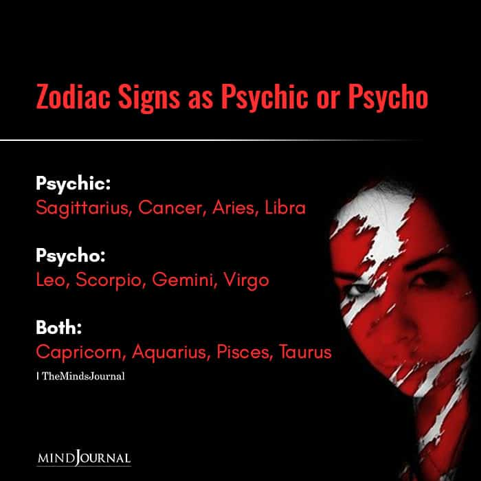 Zodiac Signs as Psychic or Psycho